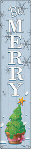 Be Merry Wholesale Novelty Metal Street Sign ST-1707