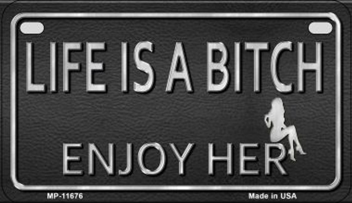 Life is a Bitch Wholesale Metal Novelty Motorcycle License Plate MP-11676