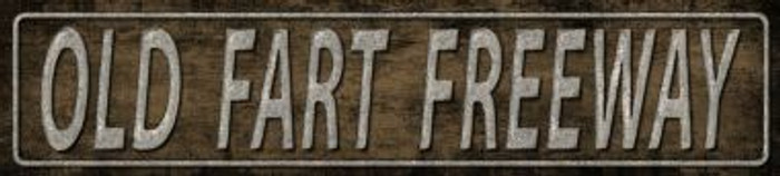 Old Fart Freeway Wholesale Metal Novelty Street Sign