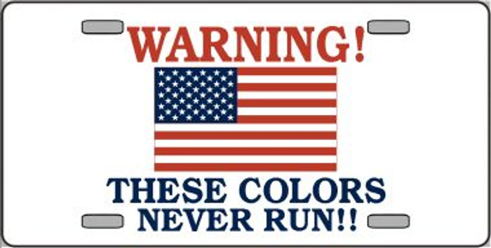 These Colors Never Run Wholesale Metal Novelty License Plate