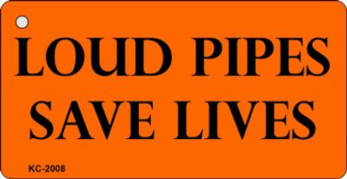 Loud Pipes Saves Lives Wholesale Novelty Key Chain