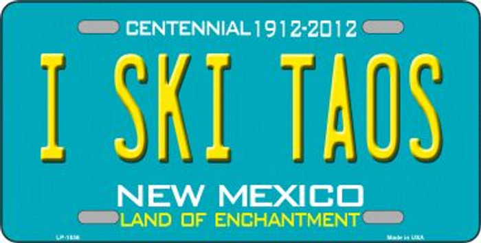 I Ski Taos New Mexico Wholesale Novelty Metal License Plate LP-1536