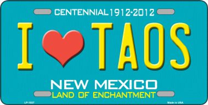 I Love Taos New Mexico Novelty Wholesale Metal License Plate LP-1537