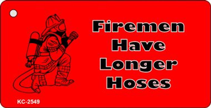 Firemen Have Longer Hoses Wholesale Novelty Key Chain