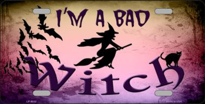 Im A Bad Witch Novelty Wholesale Metal License Plate