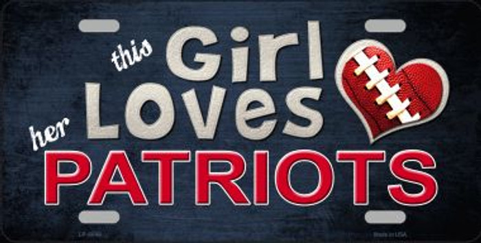 This Girl Loves Her Patriots Wholesale Novelty Metal License Plate