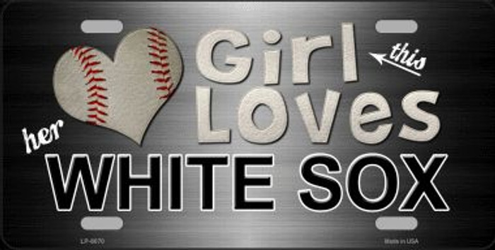 This Girl Loves Her White Sox Novelty Wholesale Metal License Plate