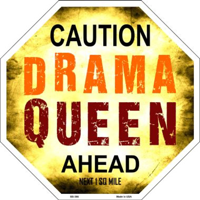 Caution Drama Queen Ahead Wholesale Metal Novelty Stop Sign