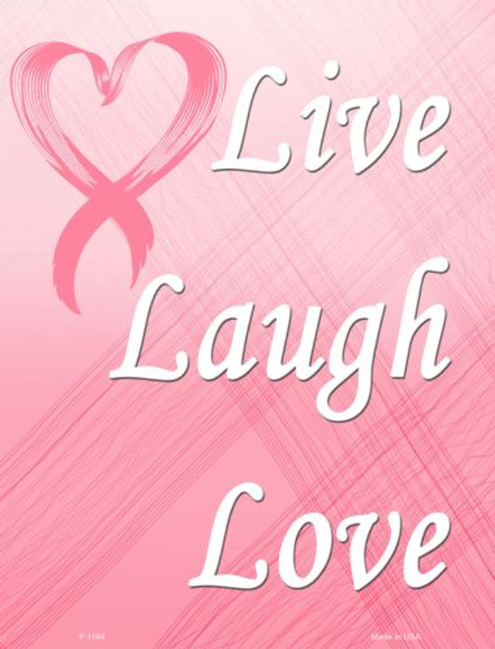 Live Laugh Love Breast Cancer Wholesale Metal Novelty Parking Sign