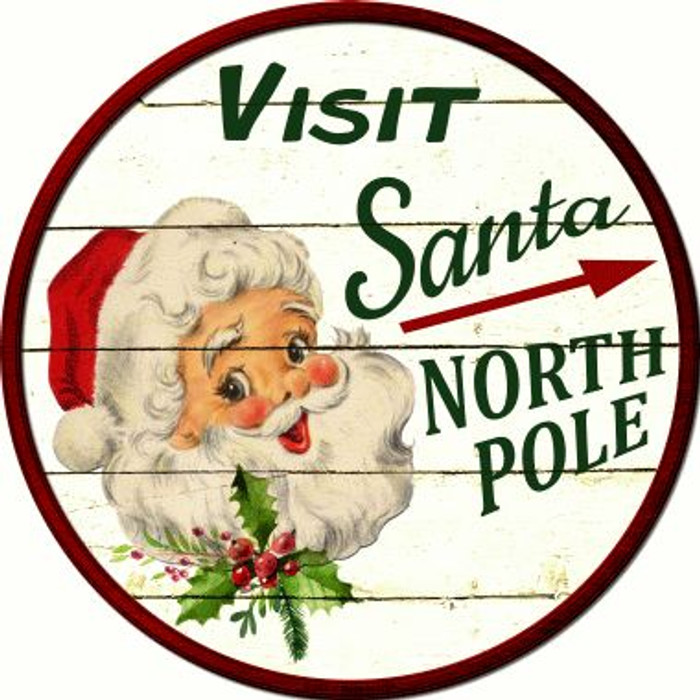 Visit Santa Wholesale Novelty Metal Circular Sign C-587