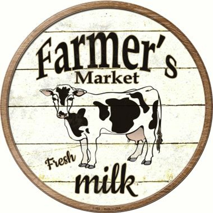 Farmers Market Milk Wholesale Novelty Metal Circular Sign