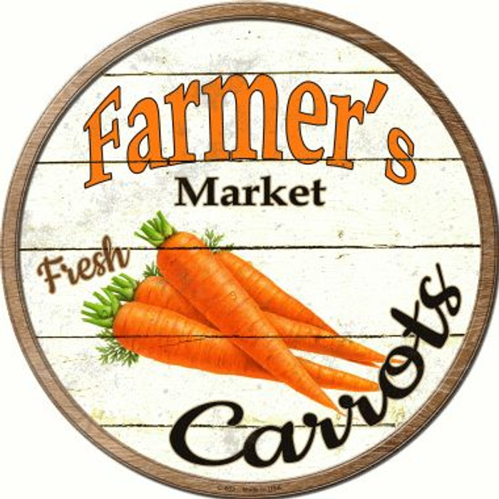 Farmers Market Carrots Wholesale Novelty Metal Circular Sign