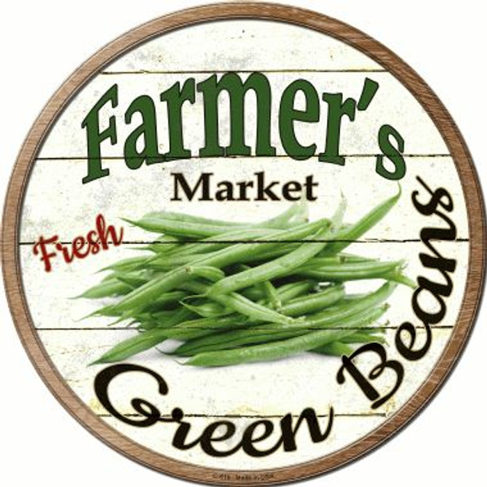 Farmers Market Green Beans Wholesale Novelty Metal Circular Sign