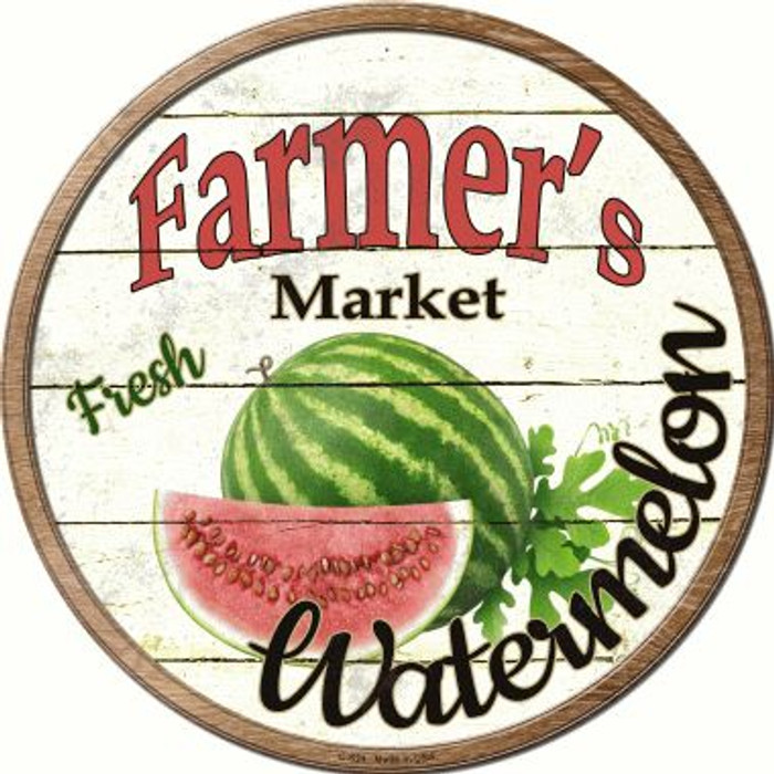 Farmers Market Watermelon Wholesale Novelty Metal Circular Sign