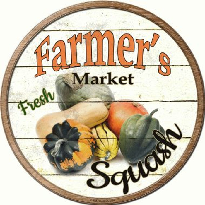 Farmers Market Squash Wholesale Novelty Metal Circular Sign