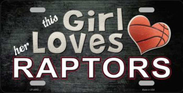 This Girl Loves Her Raptors Novelty Wholesale Metal License Plate