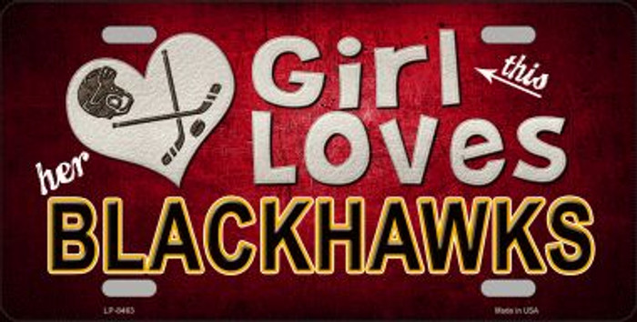 This Girl Loves Her Blackhawks Novelty Wholesale Metal License Plate