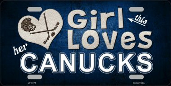 This Girl Loves Her Canucks Novelty Wholesale Metal License Plate
