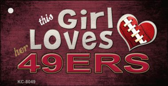 This Girl Loves Her 49ers Wholesale Novelty Key Chain