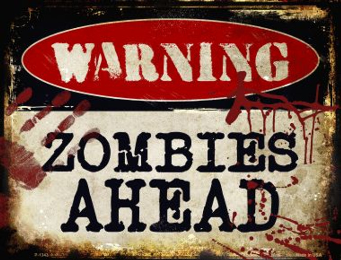Zombies Ahead Wholesale Metal Novelty Parking Sign
