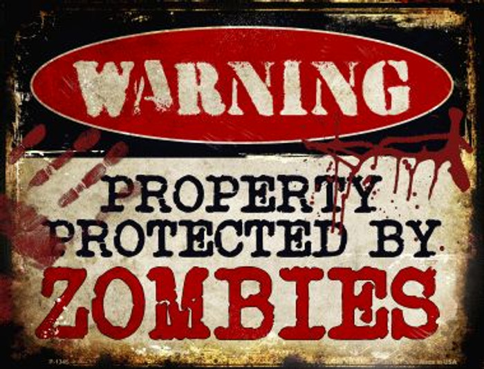 Zombies Wholesale Metal Novelty Parking Sign