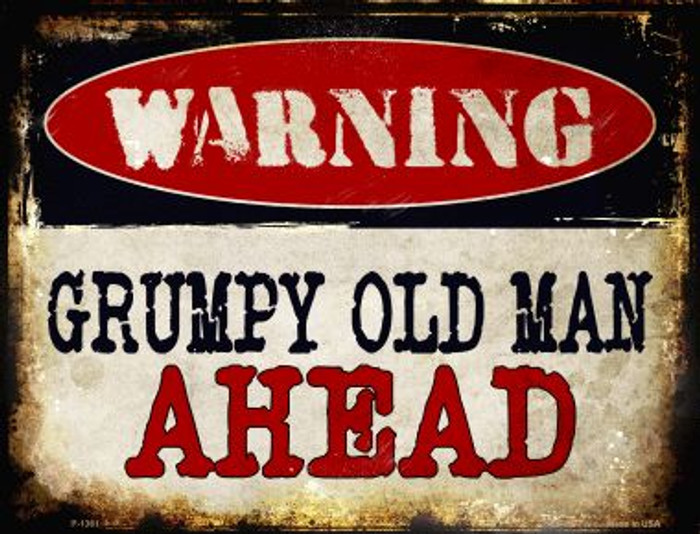 Grumpy Old Man Wholesale Metal Novelty Parking Sign