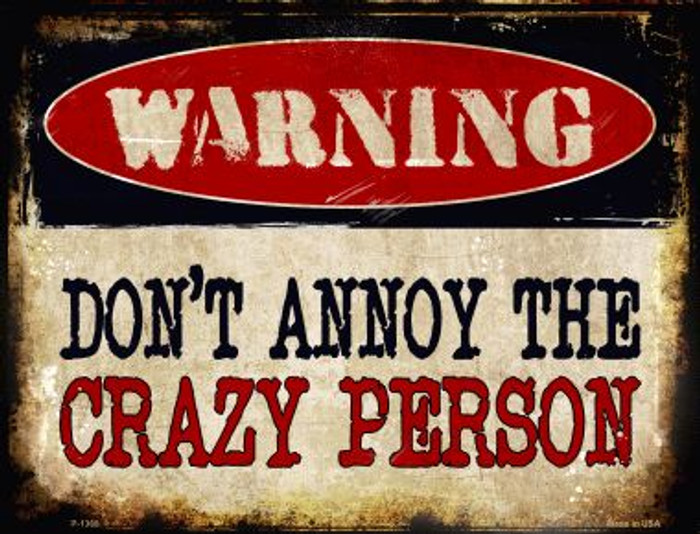 Crazy Person Wholesale Metal Novelty Parking Sign
