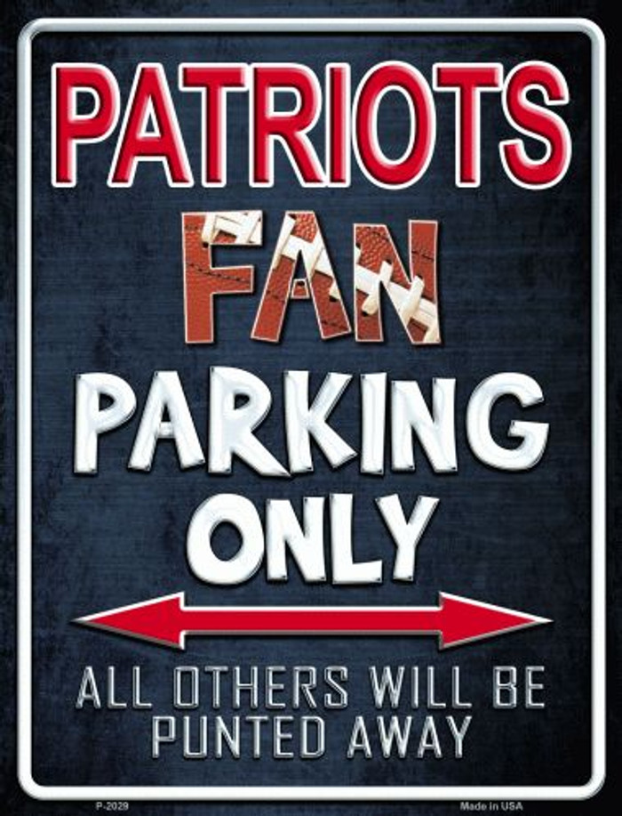 Patriots Wholesale Metal Novelty Parking Sign