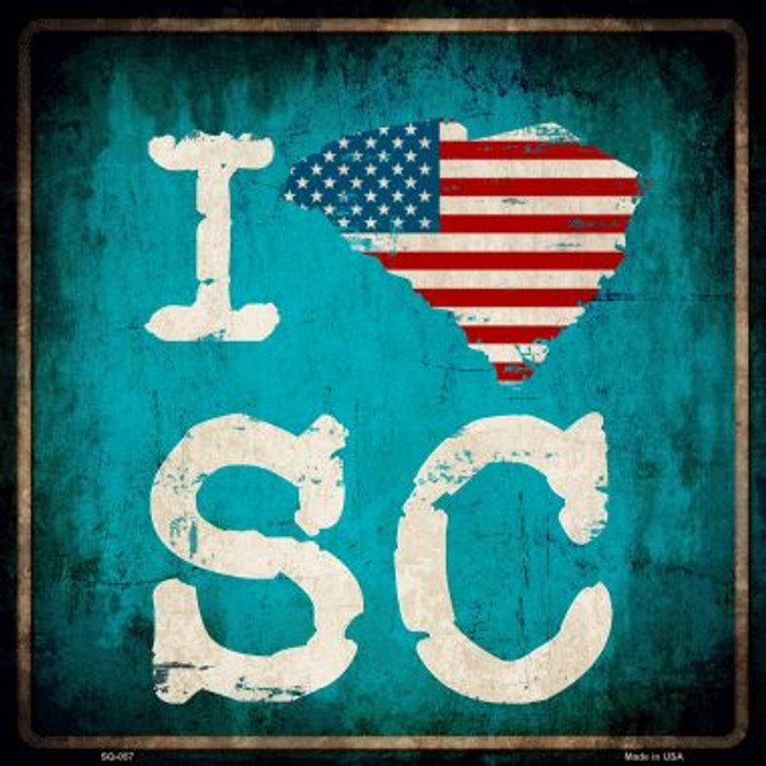 I Love South Carolina Wholesale Novelty Metal Square Sign