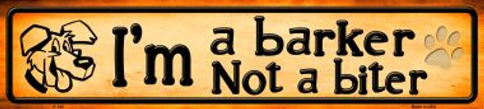 Im A Barker Wholesale Novelty Metal Mini Street Sign