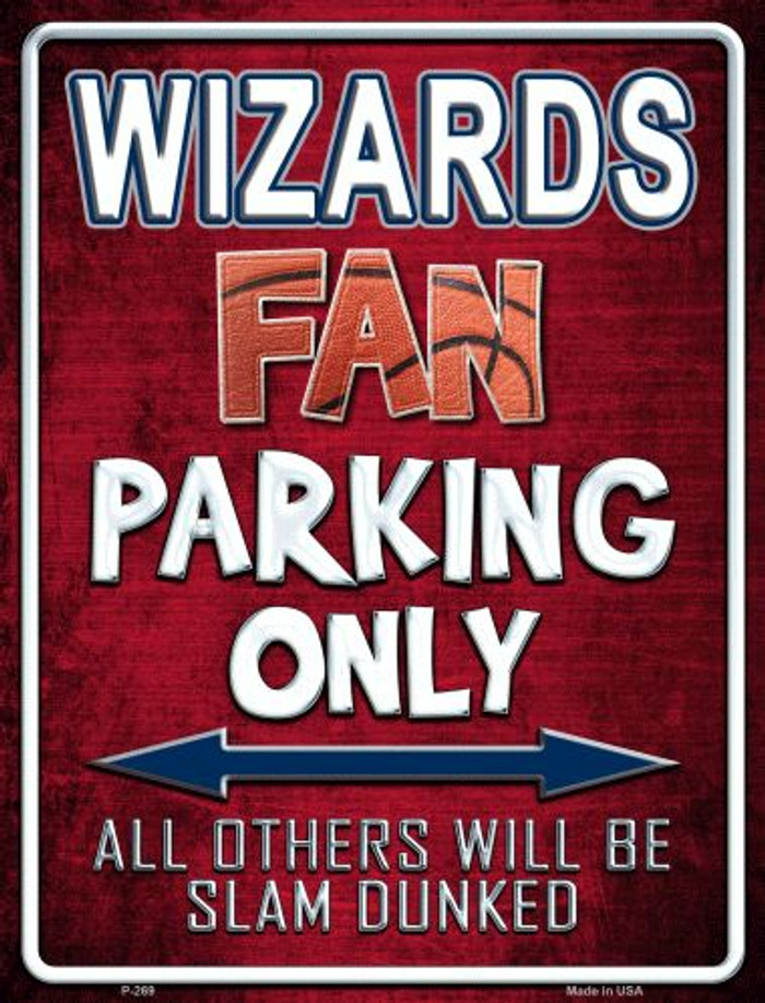 Wizards Wholesale Metal Novelty Parking Sign