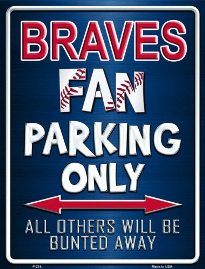 Braves Wholesale Metal Novelty Parking Sign
