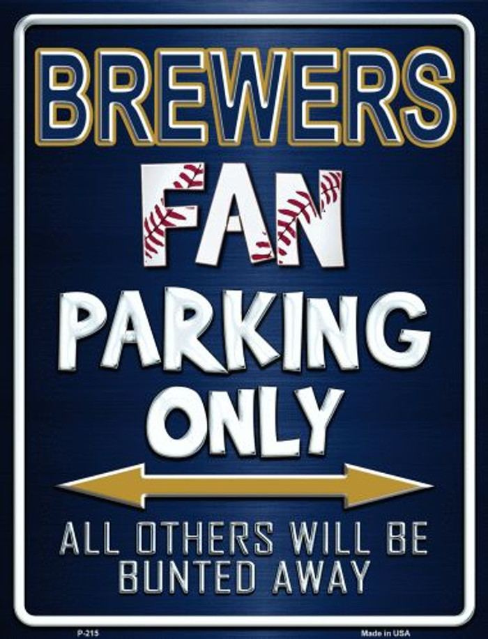 Brewers Wholesale Metal Novelty Parking Sign