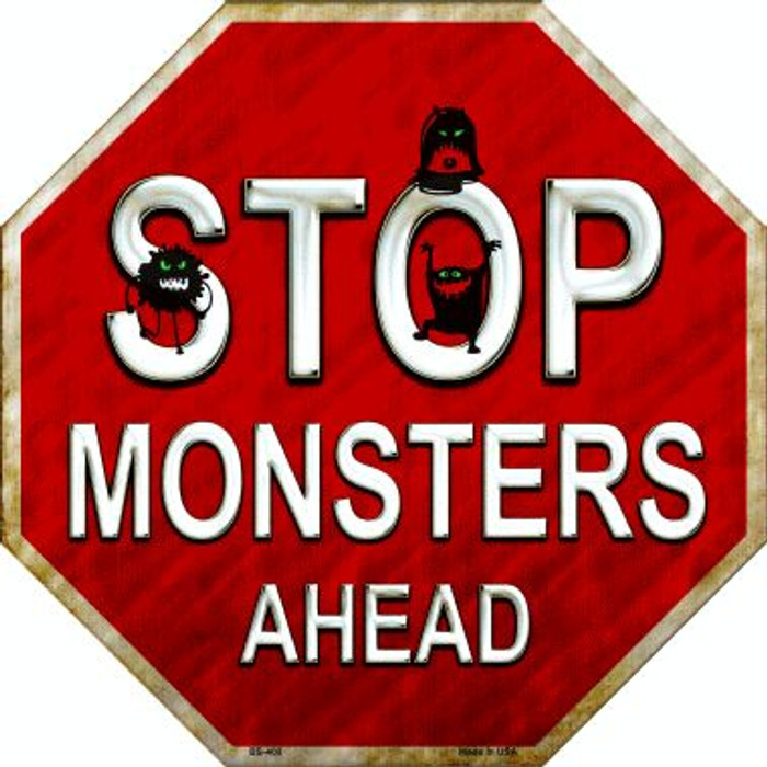 Stop Monsters Ahead Wholesale Metal Novelty Stop Sign