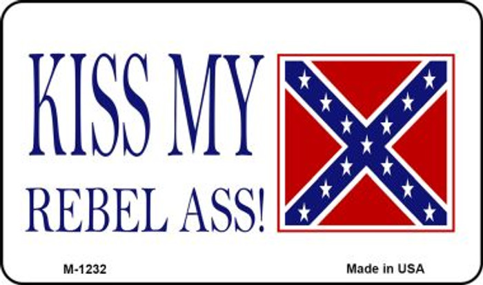 Kiss My Rebel Ass Wholesale Novelty Metal Magnet