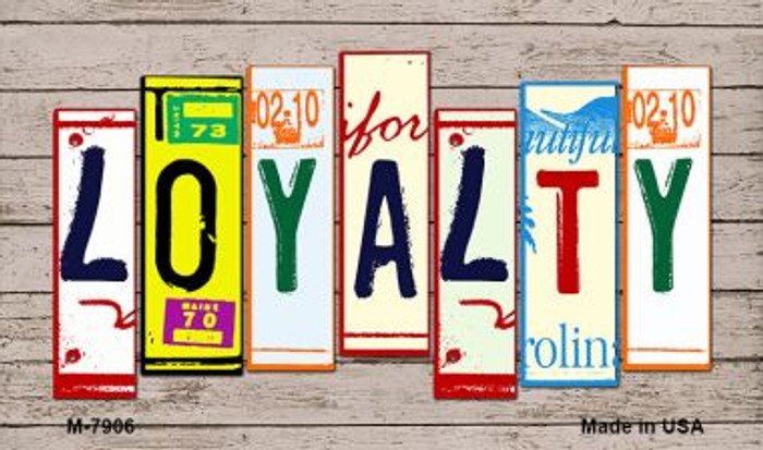 Loyalty License Plate Art Wholesale Novelty Metal Magnet