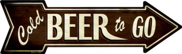 Cold Beer To Go Wholesale Novelty Metal Arrow Sign