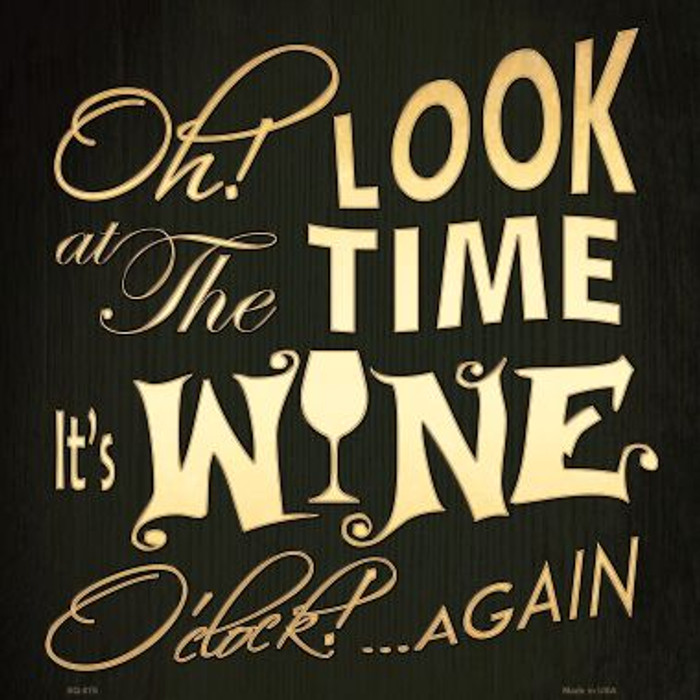 Wine O Clock Wholesale Novelty Metal Square Sign