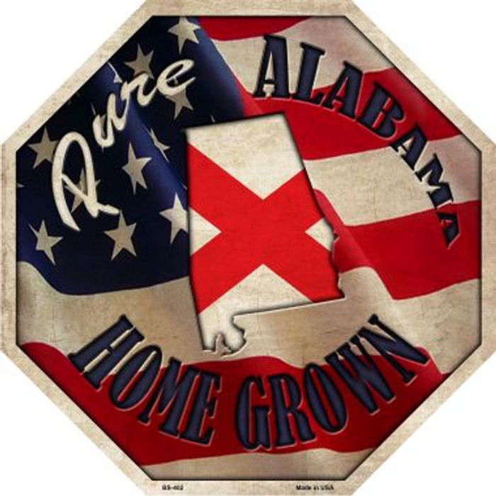 Alabama Home Grown Wholesale Metal Novelty Stop Sign