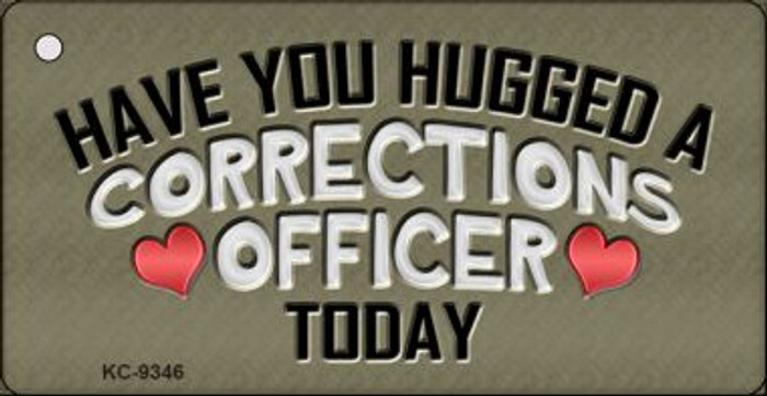 Have You Hugged Corrections Officer Wholesale Novelty Key Chain