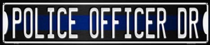 Police Officer Dr Wholesale Novelty Metal Street Sign ST-1363
