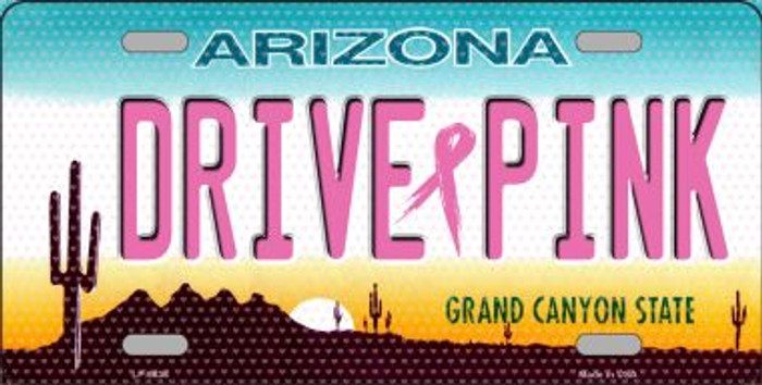 Drive Pink Arizona Novelty Wholesale Metal License Plate