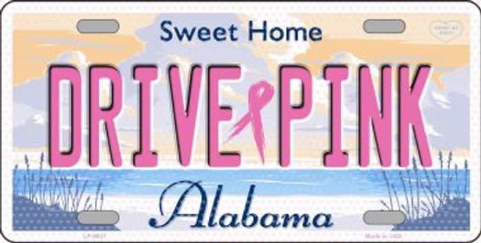 Drive Pink Alabama Novelty Wholesale Metal License Plate