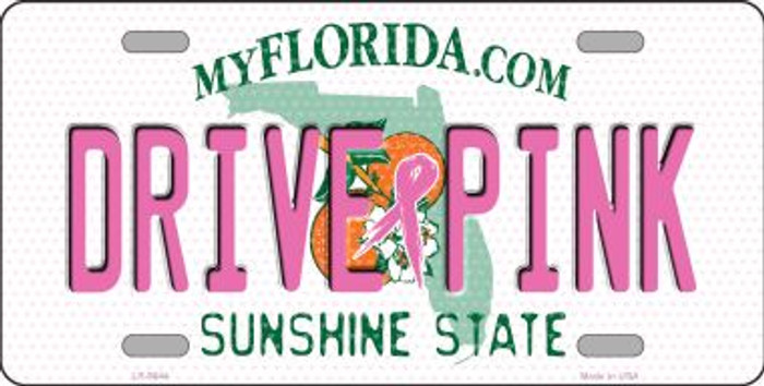 Drive Pink Florida Novelty Wholesale Metal License Plate