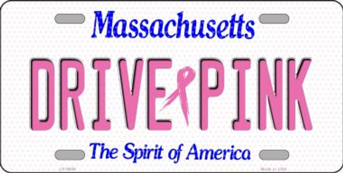 Drive Pink Massachusetts Novelty Wholesale Metal License Plate