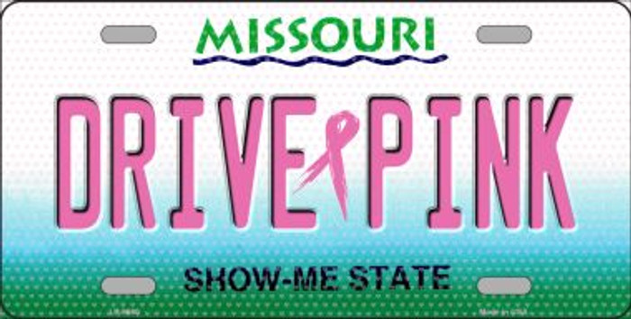 Drive Pink Missouri Novelty Wholesale Metal License Plate