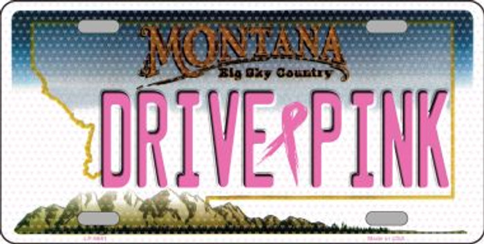Drive Pink Montana Novelty Wholesale Metal License Plate