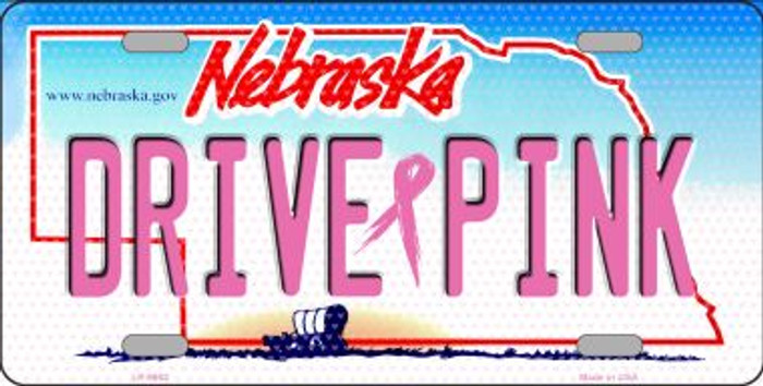 Drive Pink Nebraska Novelty Wholesale Metal License Plate