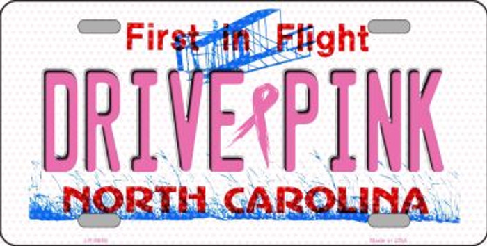 Drive Pink North Carolina Novelty Wholesale Metal License Plate