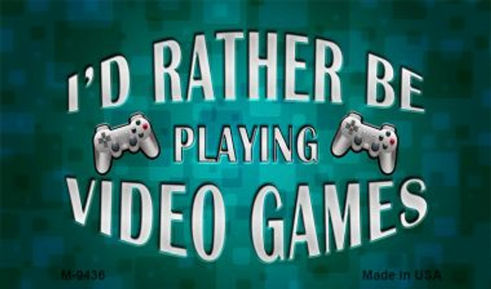 Rather Play Video Games Wholesale Novelty Metal Magnet